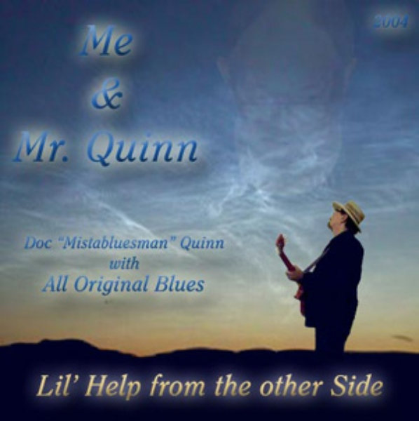 Doc Mistabluesman Quinn