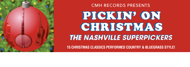 PICKIN' ON CHRISTMAS|A joyful, holiday journey for the adventurous Bluegrass fan!