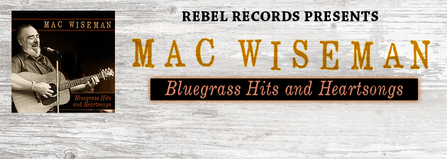 """MAC WISEMAN The """"Voice with a Heart"""" revisits his best known classics."""