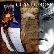 CLAY DUBOSE|Americana/Country