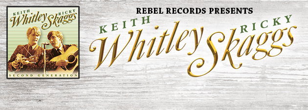 KEITH WHITLEY & RICKY SKAGGS|Powerful, traditional bluegrass from two teenage prodigies!