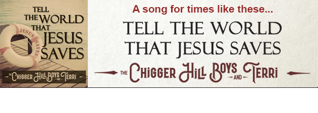 THE CHIGGER HILL BOYS & TERRI Single from their hit album - Songs Like Those For Days Like These