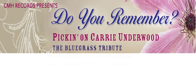 PICKIN' ON CARRIE UNDERWOOD|The American Idol star's hits get a rustic bluegrass sound.