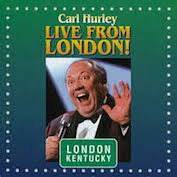 CARL HURLEY|Comedy/Humour