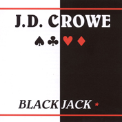 JD CROWE|Bluegrass/Acoustic/Folk