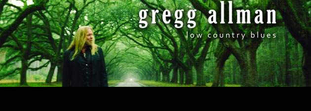 Gregg Allman |Stands as a high water mark rich with passion, verve & the unerring confidence.