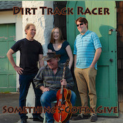 DIRT TRACK RACER|Americana/Folk Rock/AAA