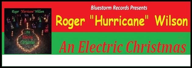 """ROGER """"HURRICANE"""" WILSON Merry Christmas from Roger """"Hurricane"""" Wilson & Bluestorm Records!"""