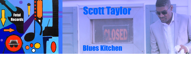 "SCOTT TAYLOR|""I know I was put on this earth to make music and generate love."""