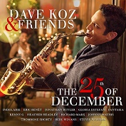 DAVE KOZ & FRIEND|Christmas/Smooth Jazz