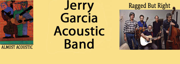 Jerry Garcia |Acoustic Bands Unreleased Tracks