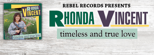 RHONDA VINCENT Early country flavored material from the Queen of Bluegrass