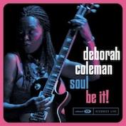DEBORAH COLEMAN Blues/Blues Rock