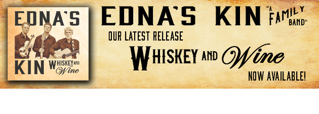 EDNA'S KIN|Fun, original Americana played by a bonafide family band.