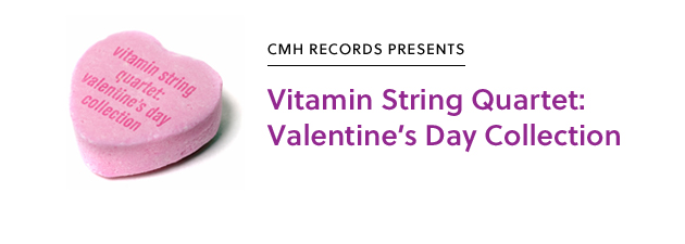 VSQ VALENTINE'S COLLECTION|Favorites, old and new, adapted into romantic mini-symphonies!